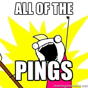 All of the Pings